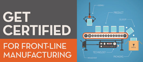 Get certified for front-line manufacturing!