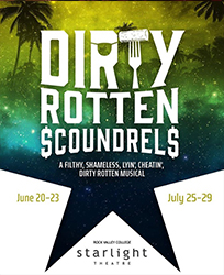 Dirty Rotten Scoundrels 2018 Starlight Theatre Production
