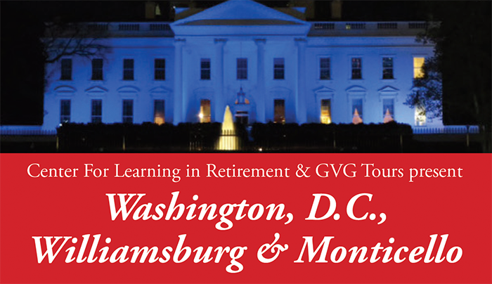 Take a trip to Washington DC with RVC's Center for Learning in Retirement this fall!
